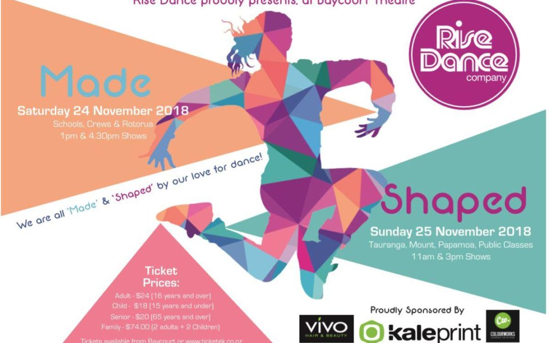 Rise Dance Presents 'Shaped' Tga, Mount, Papamoa & Public shows